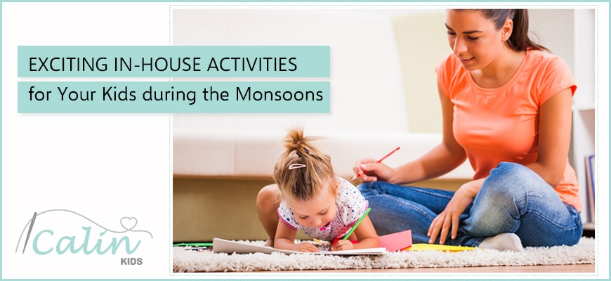 Exciting In-House Activities for Your Kids during the Monsoons