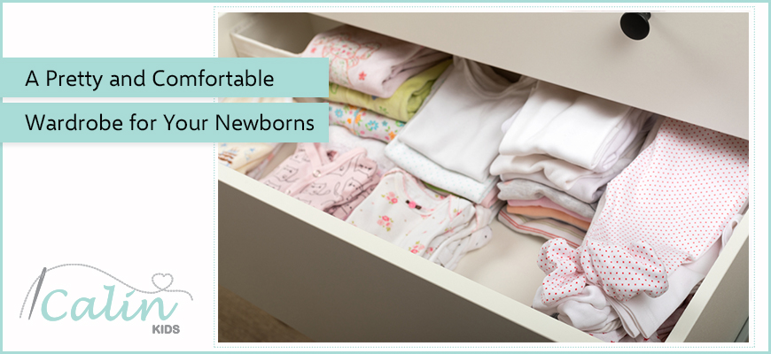 A Pretty and Comfortable Wardrobe for Your Newborns